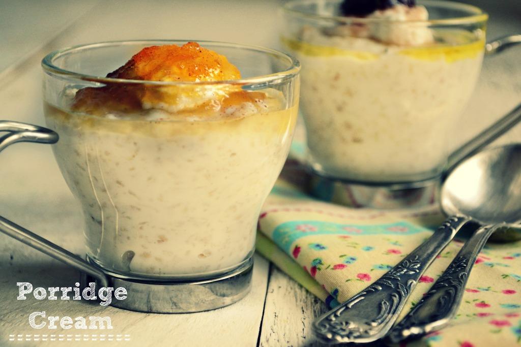 Porridge Cream